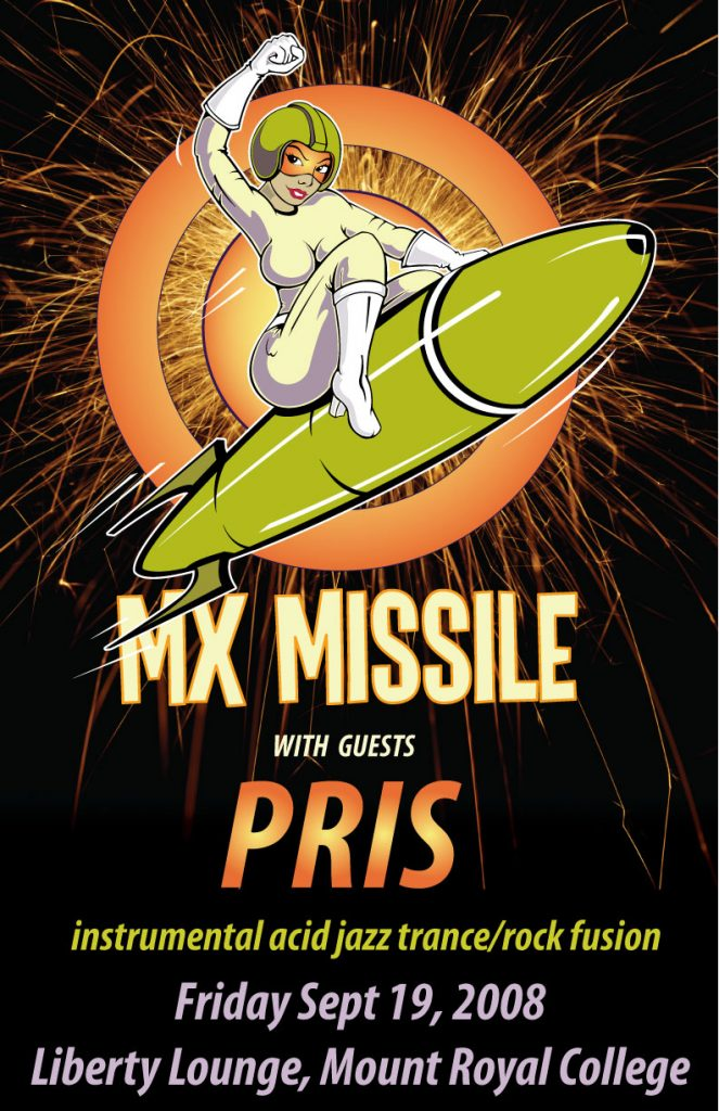 mx-missile with Pris - gig poster - mount royal college